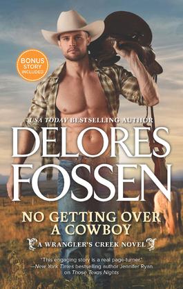 No Getting Over A Cowboy (A Wrangler's Creek Novel, Book 5)