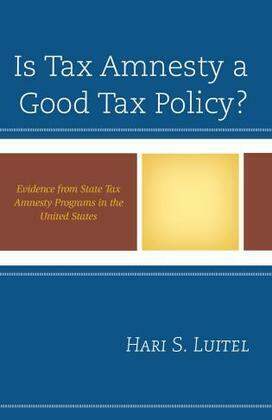 Is Tax Amnesty a Good Tax Policy?
