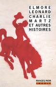 Charlie Martz et autres histoires