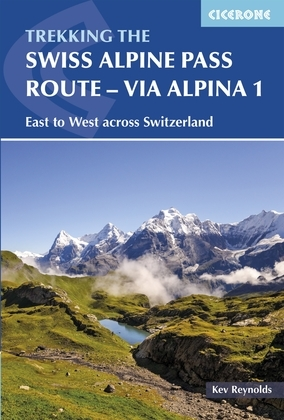 The Swiss Alpine Pass Route - Via Alpina Route 1