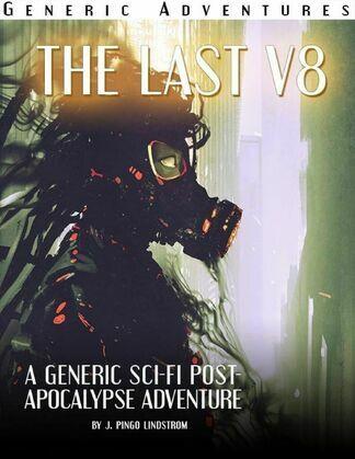 Generic Adventures: The Last V8