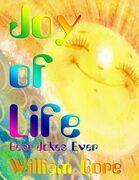 Joy of Life, Best Jokes Ever