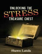 Unlocking the Stress Treasure Chest