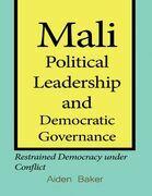 Mali Political Leadership and Democratic Governance