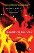 Kautik on Embers: A Novel