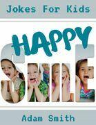 Happy Smile: Jokes for Kids