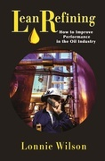 Lean Refining: How to Improve Performance in the Oil Industry