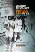 Operation Breadbasket: An Untold Story of Civil Rights in Chicago, 1966-1971