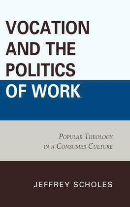 Vocation and the Politics of Work