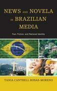 News and Novela in Brazilian Media