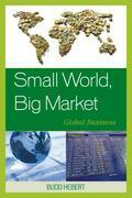 Small World, Big Market