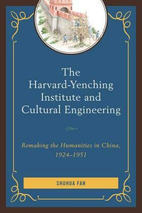 The Harvard-Yenching Institute and Cultural Engineering