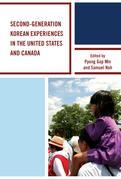 Second-Generation Korean Experiences in the United States and Canada