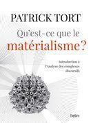 Qu'est-ce que le matérialisme?
