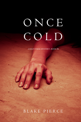 Once Cold (A Riley Paige Mystery--Book 8)