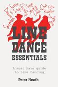 Line Dance Essentials: A must have guide to Line Dancing