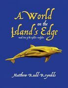 A World on the Island's Edge: Book One of the Golden Dolphin