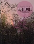 Barefooted: Spontaneous Reflections of a Southern Woman