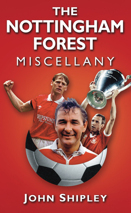 The Nottingham Forest Miscellany