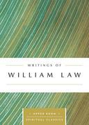 Writings of William Law (Annotated)