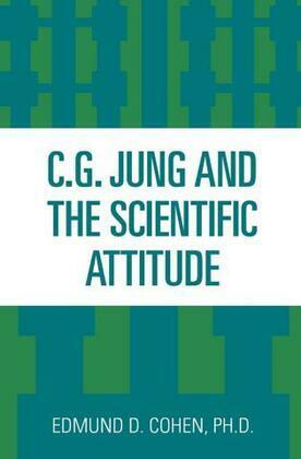 C.G. Jung and the Scientific Attitude