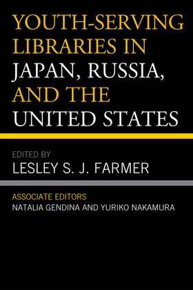 Youth-Serving Libraries in Japan, Russia, and the United States