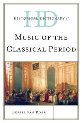 Historical Dictionary of Music of the Classical Period