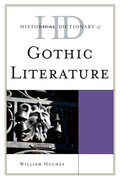 Historical Dictionary of Gothic Literature