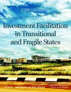 Investment Facilitation in Transitional and Fragile States
