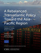 A Rebalanced Transatlantic Policy Toward the Asia-Pacific Region