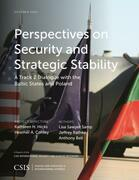 Perspectives on Security and Strategic Stability