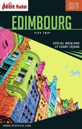 EDIMBOURG CITY TRIP 2017 City trip Petit Futé