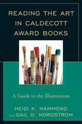 Reading the Art in Caldecott Award Books