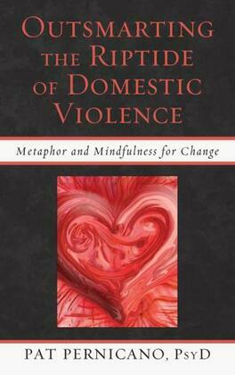 Outsmarting the Riptide of Domestic Violence