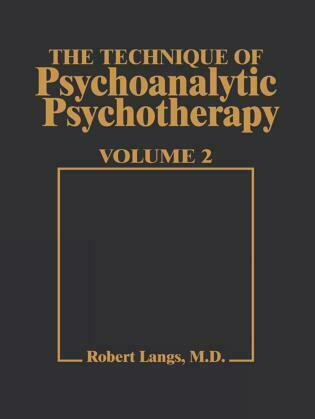 Technique of Psychoanalytic Psychotherapy Vol. II
