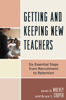 Getting and Keeping New Teachers