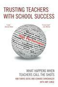 Trusting Teachers with School Success