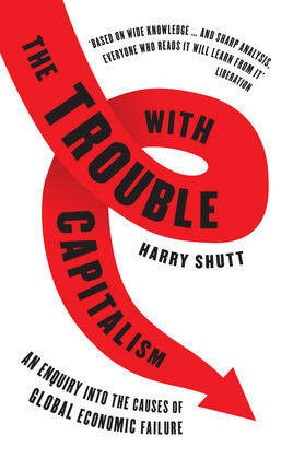 The Trouble with Capitalism