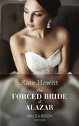 The Forced Bride Of Alazar (Mills & Boon Modern) (Seduced by a Sheikh, Book 2)