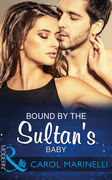 Bound By The Sultan's Baby (Mills & Boon Modern) (Billionaires & One-Night Heirs, Book 2)