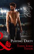 Playing Dirty (Mills & Boon Blaze)