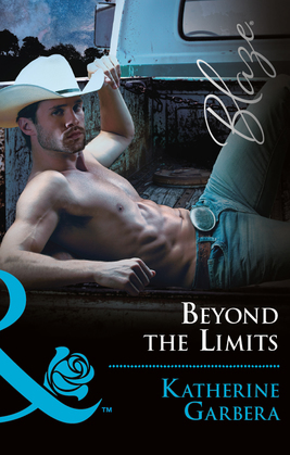 Beyond the Limits (Mills & Boon Blaze) (Space Cowboys, Book 3)