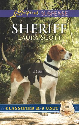 Sheriff (Mills & Boon Love Inspired Suspense) (Classified K-9 Unit, Book 2)