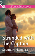 Stranded With The Captain (Mills & Boon Superromance) (The Florida Files, Book 3)