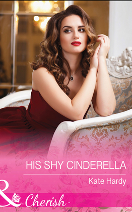 His Shy Cinderella (Mills & Boon Cherish)