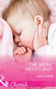 The Bronc Rider's Baby (Mills & Boon Cherish) (Rocking Chair Rodeo, Book 2)