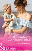 The Lawman's Convenient Bride (Mills & Boon Cherish) (The Bravos of Justice Creek, Book 7)