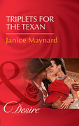 Triplets For The Texan (Mills & Boon Desire) (Texas Cattleman's Club: Blackmail, Book 5)