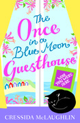 Wish You Were Here – Part 4 (The Once in a Blue Moon Guesthouse, Book 4)