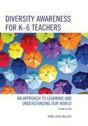 Diversity Awareness for K-6 Teachers